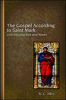 The Gospel According to Saint Mark with Introduction and Notes