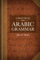 A Practical Arabic Grammar