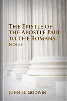 The Epistle of the Apostle Paul to Romans: Notes