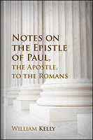 Notes on the Epistle of Paul, the Apostle, to the Romans