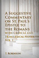 Suggestive Commentary on Romans, with Critical and Homiletical Notes, vol. 1