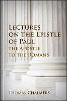 Lectures on the Epistle of Paul the Apostle to the Romans