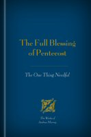The Full Blessing of Pentecost: The One Thing Needful
