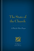 The State of the Church: A Plea for More Prayer