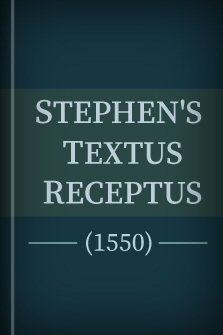 Stephen's Textus Receptus (1550) Greek 2.0