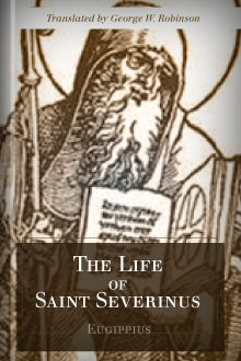 The Life of St. Severinus