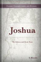 Joshua: The Hebrew and Greek Texts