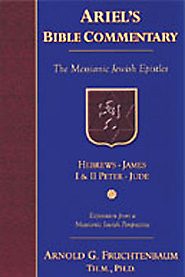 Ariel's Bible Commentary: The Messianic Jewish Epistles