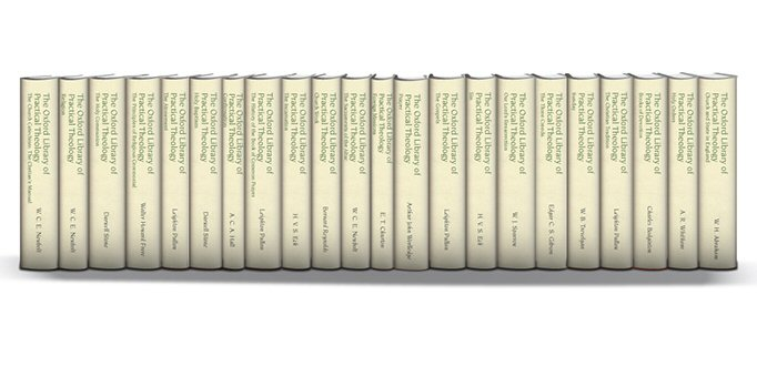 The Oxford Library of Practical Theology (22 vols.)