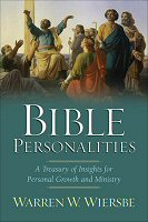 Bible Personalities: A Treasury of Insights for Personal Growth and Ministry