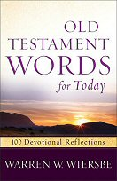 Old Testament Words for Today: 100 Devotional Reflections from the Bible