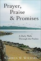 Prayer, Praise and Promises: A Daily Walk through the Psalms