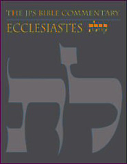 The JPS Bible Commentary: Ecclesiastes