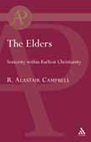 The Elders: Seniority within Earliest Christianity