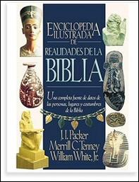 Enciclopedia Ilustrada de Realidades de La Biblia