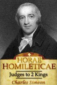 Horae Homileticae, Volume 3: Judges to 2 Kings