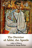 The Doctrine of Addai, the Apostle