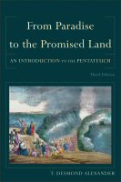 From Paradise to the Promised Land: An Introduction to the Pentateuch, 3rd ed.