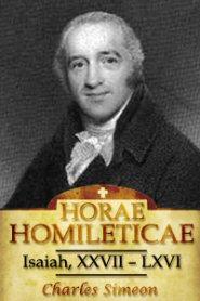 Horae Homileticae, Volume 8: Isaiah, XXVII-LXVI