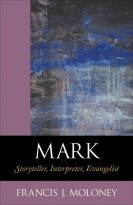Mark: Storyteller, Interpreter, Evangelist