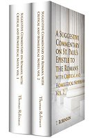 Suggestive Commentary on Romans, with Critical and Homiletical Notes (2 vols.)