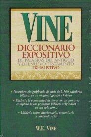 Vine Diccionario Expositivo de Palabras del Antiguo y del Nuevo Testamento Exhaustivo
