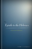 The Epistle to the Hebrews: A Devotional Commentary