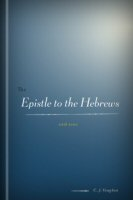 The Epistle to the Hebrews with Notes