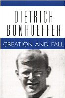 Dietrich Bonhoeffer Works, vol. 3: Creation and Fall