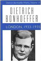 Dietrich Bonhoeffer Works, vol. 13: London: 1933–1935