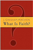 What Is Faith?