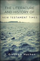 The Literature and History of New Testament Times