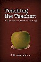 Teaching the Teacher: A First Book in Teacher Training