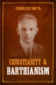 Christianity and Barthianism