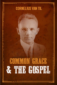 Common Grace and the Gospel