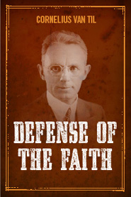 The Defense of the Faith