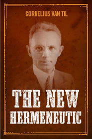 The New Hermeneutic