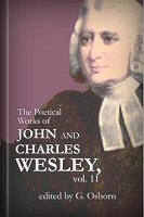 The Poetical Works of John and Charles Wesley, vol. 11