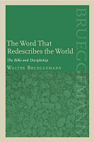 The Word That Redescribes the World: The Bible and Discipleship