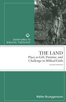 The Land: Place as Gift, Promise, and Challenge in Biblical Faith