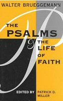 The Psalms and the Life of Faith