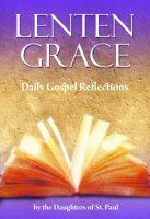 Lenten Grace: Daily Gospel Reflections
