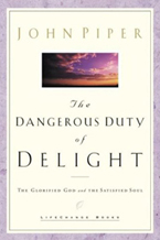 The Dangerous Duty of Delight