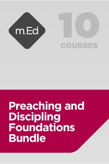 Mobile Ed: Preaching and Discipling Foundations Bundle (10 courses)