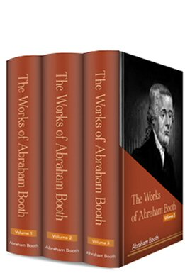 The Works of Abraham Booth (3 vols.)