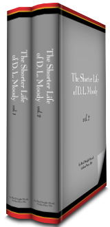 The Shorter Life of D. L. Moody (2 vols.)