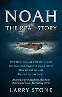 Noah: The Real Story