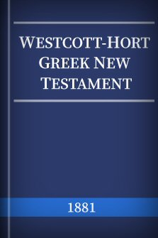 Westcott-Hort Greek New Testament