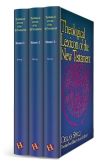 Theological Lexicon of the New Testament (3 vols.)