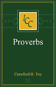 A Critical and Exegetical Commentary on the Book of Proverbs